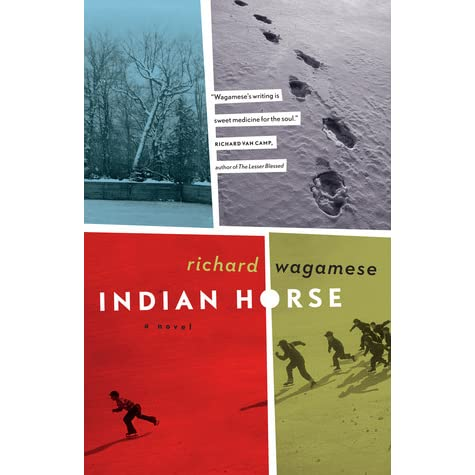 richard wagameses novel indian horse essay With the release of his seventh novel, richard wagamese is poised for wider acclaim richard wagamese was 22 years old when his ojibway wagamese became well-known to canadian readers when olympic wrestler carol huynh defended his previous novel, indian horse (douglas a long journey.