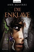 Enclave (Razorland, #1) by Ann Aguirre — Reviews, Discussion ...