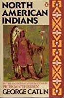 North American Indians (Penguin Nature Library)