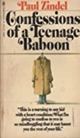 Confessions of a Teenage Baboon
