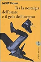 Tra la nostalgia dell'estate e il gelo dell'inverno (Fall of the Welfare State, #1)
