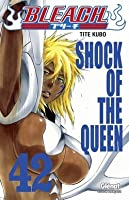 Bleach, Tome 42: Shock of the Queen