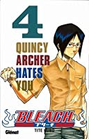 Bleach, Tome 4: Quincy Archer Hates You