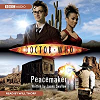 Doctor Who: Peacemaker [Abridged]