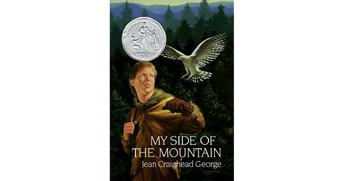 a review of the story my side of the mountain He also builds a home in the trunk of a giant hemlock tree, and he trains a wild falcon as a pet eventually, sam entertains visitors, including his father reporters and photographers uncover sam's story of survival after several months and come to the mountain to investigate the wild boy nearly a year into his adventure,.