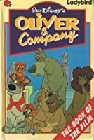 Oliver & Company: The Book of the Film (Walt Disney's)