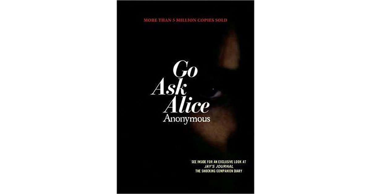 Who wrote the book Go Ask Alice? | Study.com