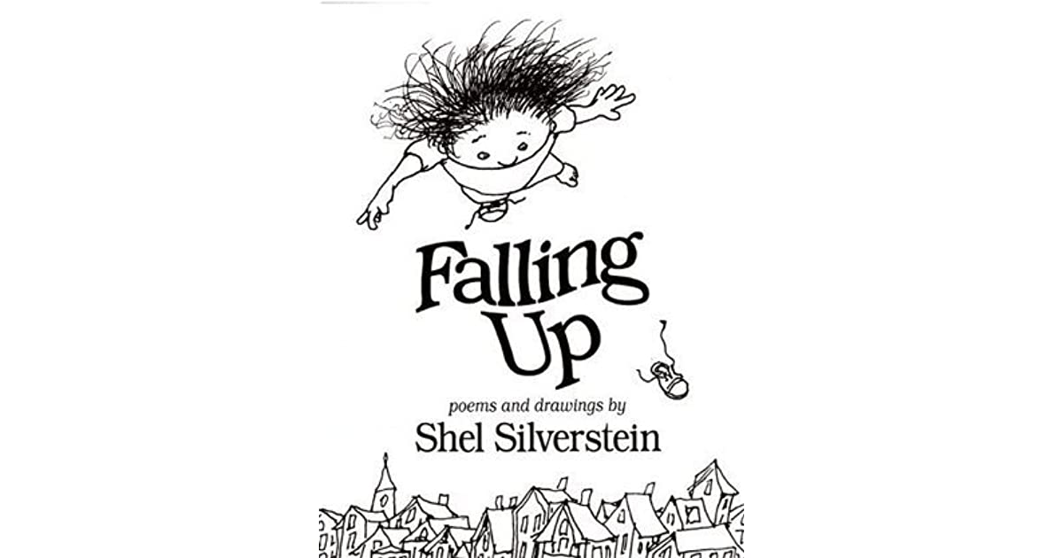 Shel Silverstein Biography: Falling Up By Shel Silverstein