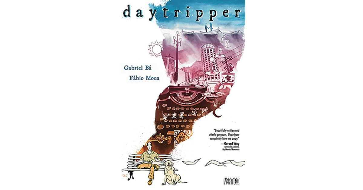 Daytripper by Fábio Moon — Reviews, Discussion, Bookclubs, Lists