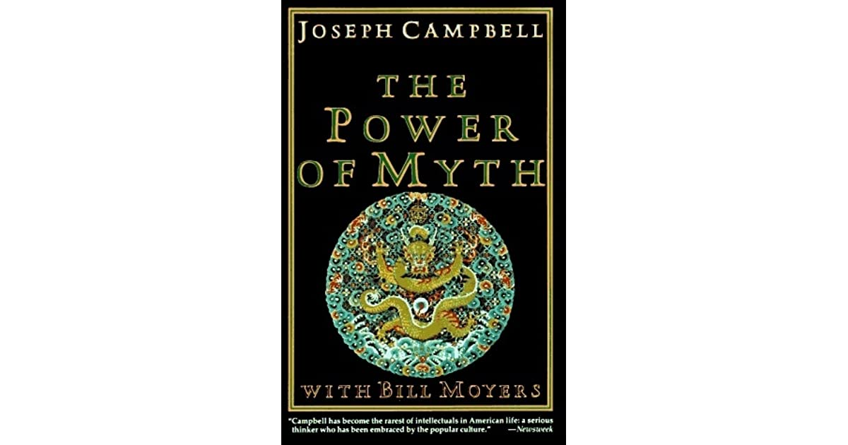 The Power of Myth by Joseph Campbell — Reviews, Discussion ...