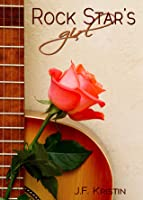 Rock Star's Girl (A Hollywood Dating Story, #1)
