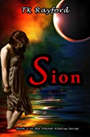 Sion (Planet Abstrus Series #2)