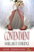 Contentment: After Happily Ever