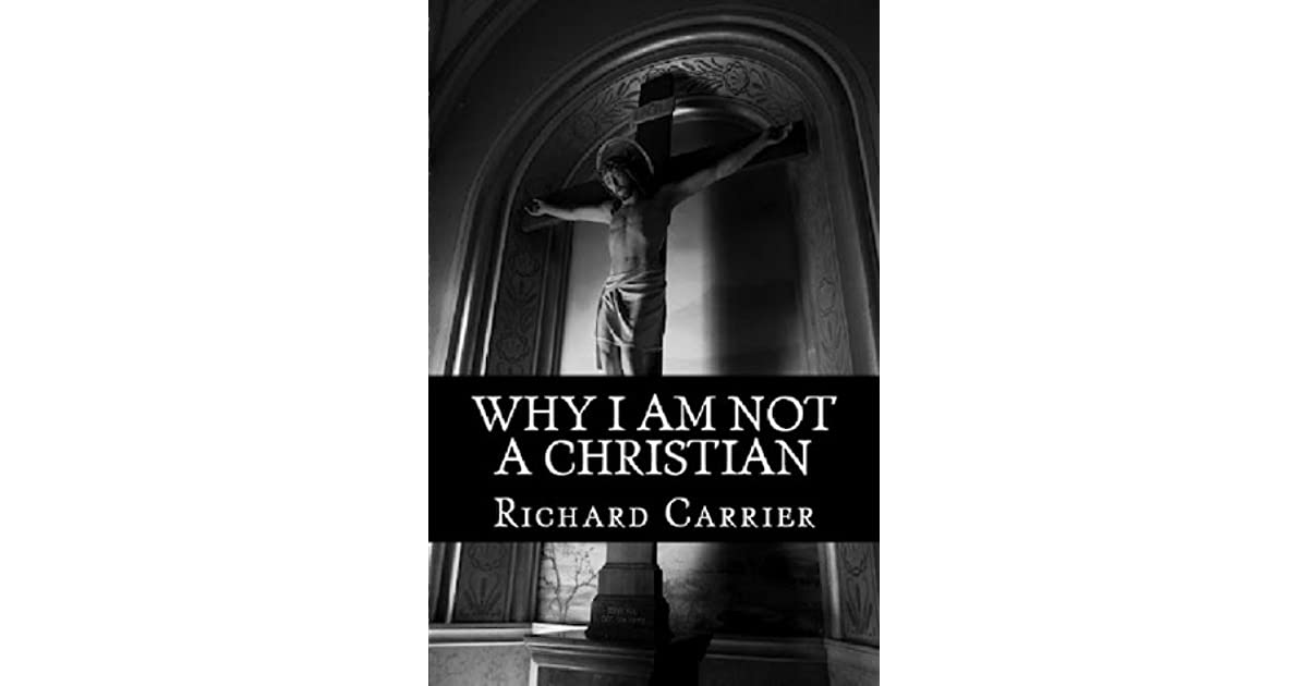 Why I Am Not a Christian: Four Conclusive Reasons to