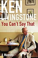 You Can't Say That: Memoirs