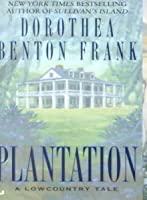 Plantation (Lowcountry Tales, #2)