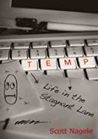 Temp: Life in the Stagnant Lane