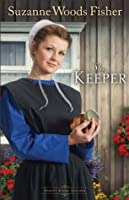 The Keeper (Stoney Ridge Seasons #1)