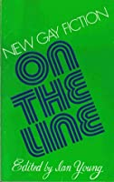 On the Line: New Gay Fiction