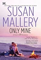 Only Mine (Fool's Gold, #4)