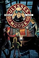 Ulysses Moore: The First Key