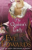 The Queen's Lady (The Lacey Chronicles, #2)