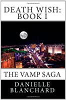Death Wish (The Vamp Saga, #1)