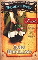 Faith (Brides of the West, #1)