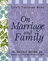 Life's Treasure Book On Marriage And Family (Life's Little Treasure Books (Paperback))