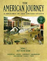 The American Journey: A History of the United States, Volume 1, Brief Edition [with CD-ROM]