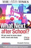 What Next After School?