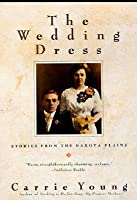 Wedding Dress and Other Short Stories