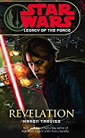 Star Wars: Revelation (Star Wars: Legacy of the Force, #8)