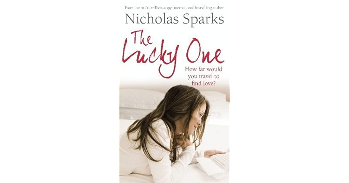 Review - The Lucky One by Nicholas Sparks - Novelicious ...