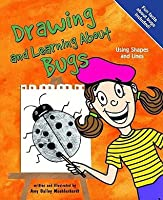 Drawing And Learning About Bugs (Sketch It!)