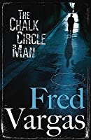 The Chalk Circle Man (Commissaire Adamsberg, #1)