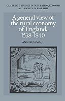 A General View of the Rural Economy of England, 1538 1840