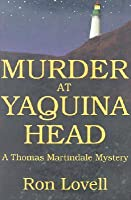 Murder at Yaquina Head: A Thomas Martindale Mystery