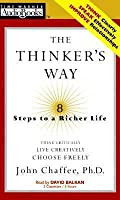 The Thinker's Way: 8 Steps to a Richer Life