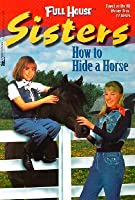How to Hide a Horse
