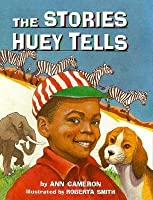 The Stories Huey Tells (Stepping Stone Chapter Books)