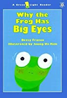 Why the Frog Has Big Eyes