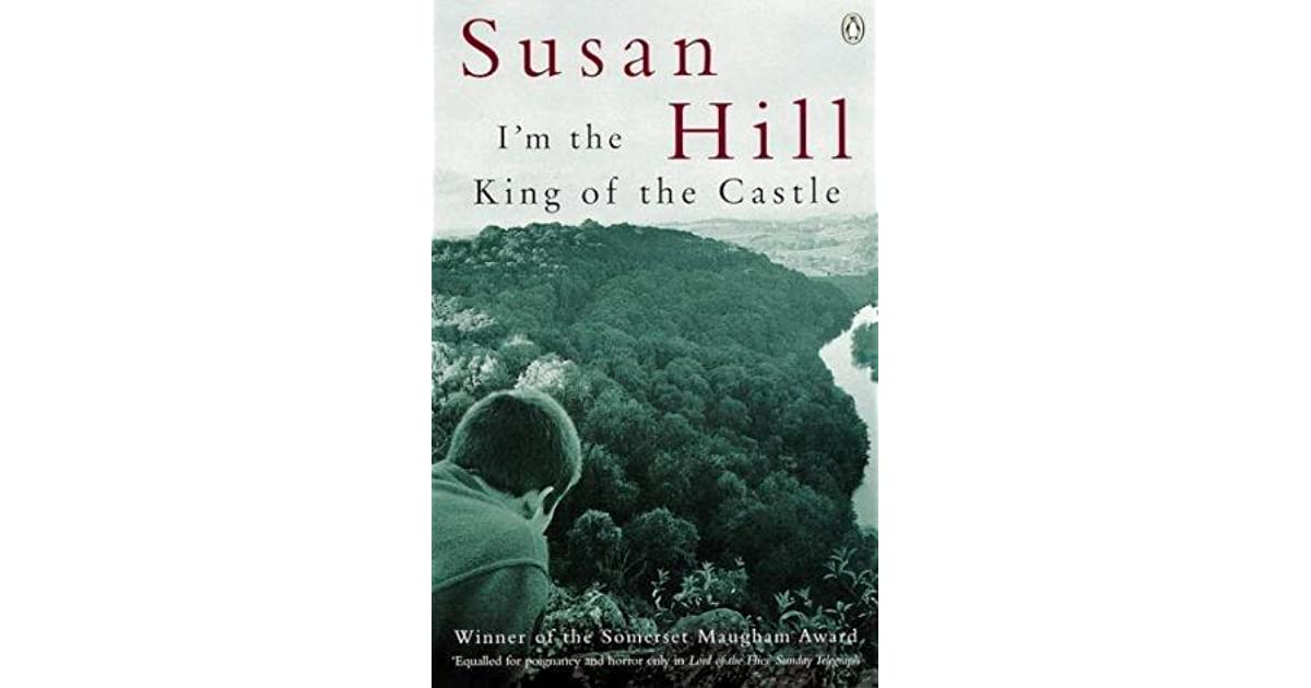 a review of susan hills im the king of the castle One kings lane's luxury furniture and home decor, along with its expert design services, make it easy for you to live your style and create a home you'll love.
