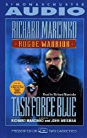 Task Force Blue (Rogue Warrior Series)