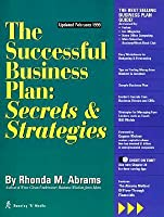 The Successful Business Plan: Secrets & Strategies