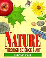 Nature Through Science and Art
