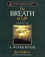 Breath of Life: A Simple Way to Pray Workbook
