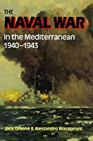 Naval War in the Mediterranean: 1940-1943