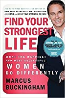 Find Your Strongest Life - Christian Edition: What the Happiest and Most Successful Women Do Differently