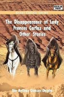 The Disappearance Of Lady Frances Carfax And Other Stories